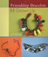 Friendship Bracelets All Grown Up - Jo Packham