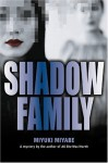 Shadow Family - Miyuki Miyabe