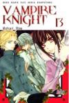 Vampire Knight Vol. 13 - Matsuri Hino