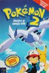 Pokemon 2 - Uwierz w swoja siłę - Tracey West, Redakcja magazynu Pokemon