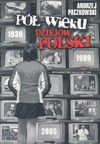 Pół wieku dziejów Polski + KS (Płyta CD) - Andrzej Paczkowski