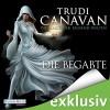 Die Begabte (Die Magie der tausend Welten 1) - Trudi Canavan, Martina Rester, Deutschland Random House Audio