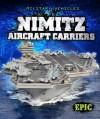 Nimitz Aircraft Carriers - Denny Von Finn