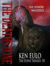 The Deathstone (The Stone Series #3) - Ken Eulo