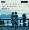 Meine geniale Freundin: Band 1 der Neapolitanischen Saga: Kindheit und frühe Jugend (Die Neapolitanische Saga, Band 1) - Elena Ferrante, Eva Mattes, Karin Krieger
