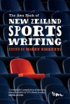 The Awa Book of New Zealand Sports Writing - Harry Ricketts