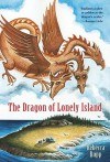 The Dragon of Lonely Island (Other Format) - Rebecca Rupp