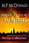 Mark Taylor Omnibus - M.P. McDonald