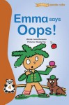 Emma Says OOPS! - Anna Donovan, Woody