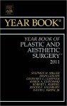 The Year Book of Plastic and Aesthetic Surgery - Stephen Miller