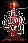 This Savage Song (Monsters of Verity) - Victoria Schwab