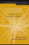 Constructivist Psychotherapy: A Narrative Hermeneutic Approach - Gabriele Chiari
