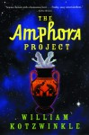 The Amphora Project - William Kotzwinkle