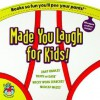 Made You Laugh for Kids: Big Undies Edition: Truth or Dare, Madcap Mazes, Wacky Word Searches, Zany Riddles - University