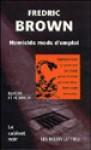 Homicide mode d'emploi: nouvelles - Fredric Brown, Gérard de Chergé, Stéphane Bourgoin