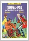 Oumpah-Pah sur le Sentier de la Guerre - René Goscinny, Albert Uderzo