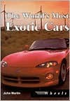 The World's Most Exotic Cars - John Martin