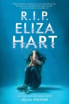 R.I.P. Eliza Hart - Alyssa B. Sheinmel