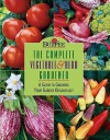 Burpee the Complete Vegetable & Herb Gardener: A Guide to Growing Your Garden Organically - Barbara W. Ellis