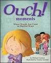 Ouch Moments: When Words Are Used in Hurtful Ways - Michael Genhart, Viviana Garofoli
