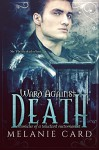 Ward Against Death (Chronicles of a Reluctant Necromancer Book 1) - Melanie Card