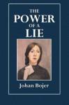 The Power of a Lie - Johan Bojer, Jessie Muir, Hall Caine