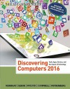 Discovering Computers ©2016 (Shelly Cashman) - Misty E. Vermaat, Susan L. Sebok, Steven M. Freund, Jennifer T. Campbell, Mark Frydenberg