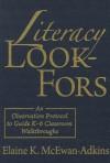 Literacy Look-Fors - Elaine K. McEwan-Adkins
