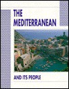 The Mediterranean and Its People - David Flint
