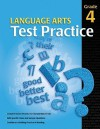 Language Arts Test Practice: Grade 4 - School Specialty Publishing