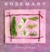 Rosemary: A Book Of Recipes - Kate Whiteman