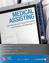 Medical Assisting: Administrative and Clinical Procedures with Anatomy & Physiology - Kathryn Booth, Leesa Whicker, Terri Wyman, Sandra Moaney-Wright