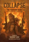 Collapse: The Illustrated Guide - Summer Lane
