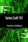 Series Craft 101 - Patricia Gilliam