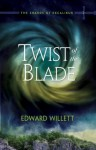 Twist of the Blade: The Shards of Excalibur, Book 2 - Edward Willett