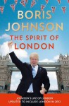 The Spirit of London - Boris Johnson