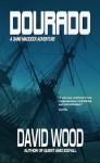 Dourado - David Wood, Wood, David