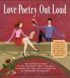 Love Poetry Out Loud - Robert Alden Rubin