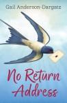 No Return Address - Gail Anderson-Dargatz