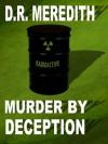 Murder by Deception (A John Lloyd Branson Mystery) - D.R. Meredith