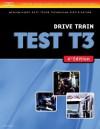 ASE Test Preparation Medium/Heavy Duty Truck Series Test T3: Drive Train (Delmar Learning's Ase Test Prep Series) - Thomson Delmar Learning Inc.
