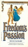 Freedom's Passion - Hugh Zachary