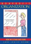 Nonprofit Organization: How We Established Ours - Anne Louise Grimm