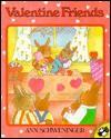 Valentine Friends - Ann Schweninger