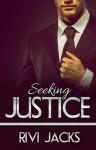 Seeking Justice - Rivi Jacks