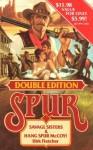 Savage Sisters & Hang Spur McCoy! - Dirk Fletcher