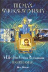 The Man Who Knew Infinity - Robert Kanigel
