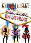 Viva Las Villain - Cynthia Hickey