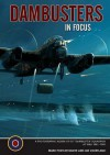 Dambusters In Focus - Mark Postlethwaite, Jim Shortland