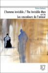 L'homme Invisible Suivi De Les Cascadeurs De L'amour - Patrice Desbiens